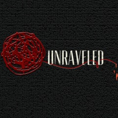Unraveled Podcast